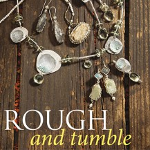 VAJ collection | Rough and Tumble